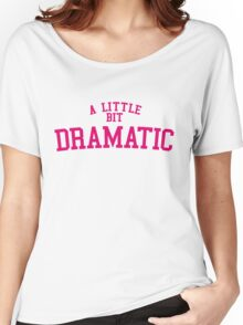 Regina George 'A Little Bit Dramatic' Mean Girls Women's Relaxed Fit T-Shirt