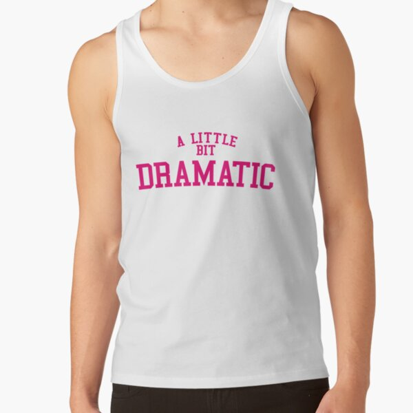 Regina George 'A Little Bit Dramatic' Mean Girls Tank Top