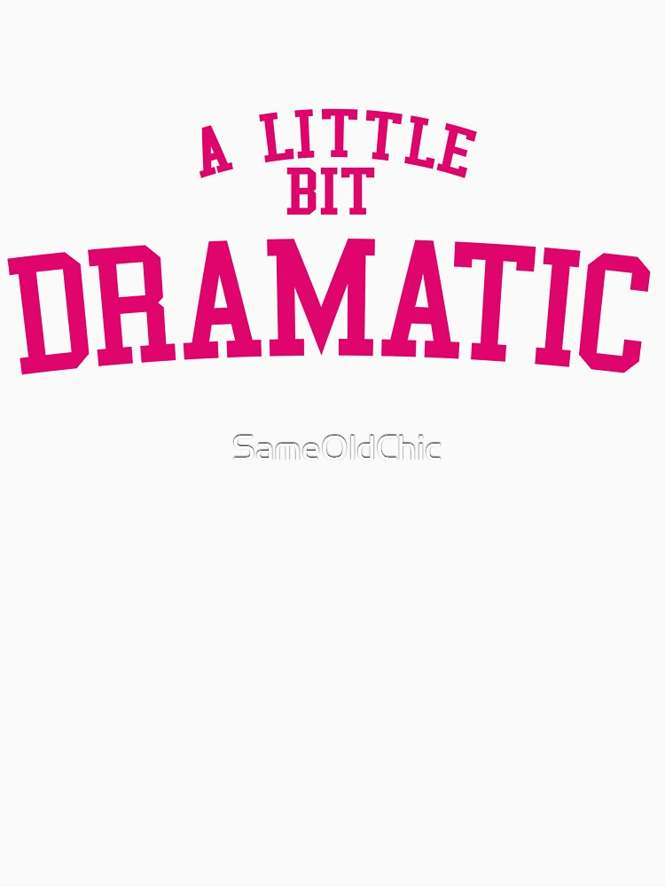 Regina George 'A Little Bit Dramatic' Mean Girls by SameOldChic
