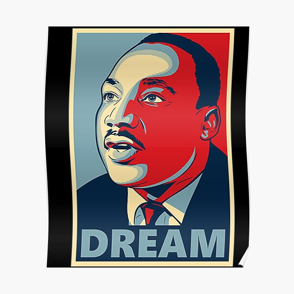 Martin Luther King Dream Poster Design Poster