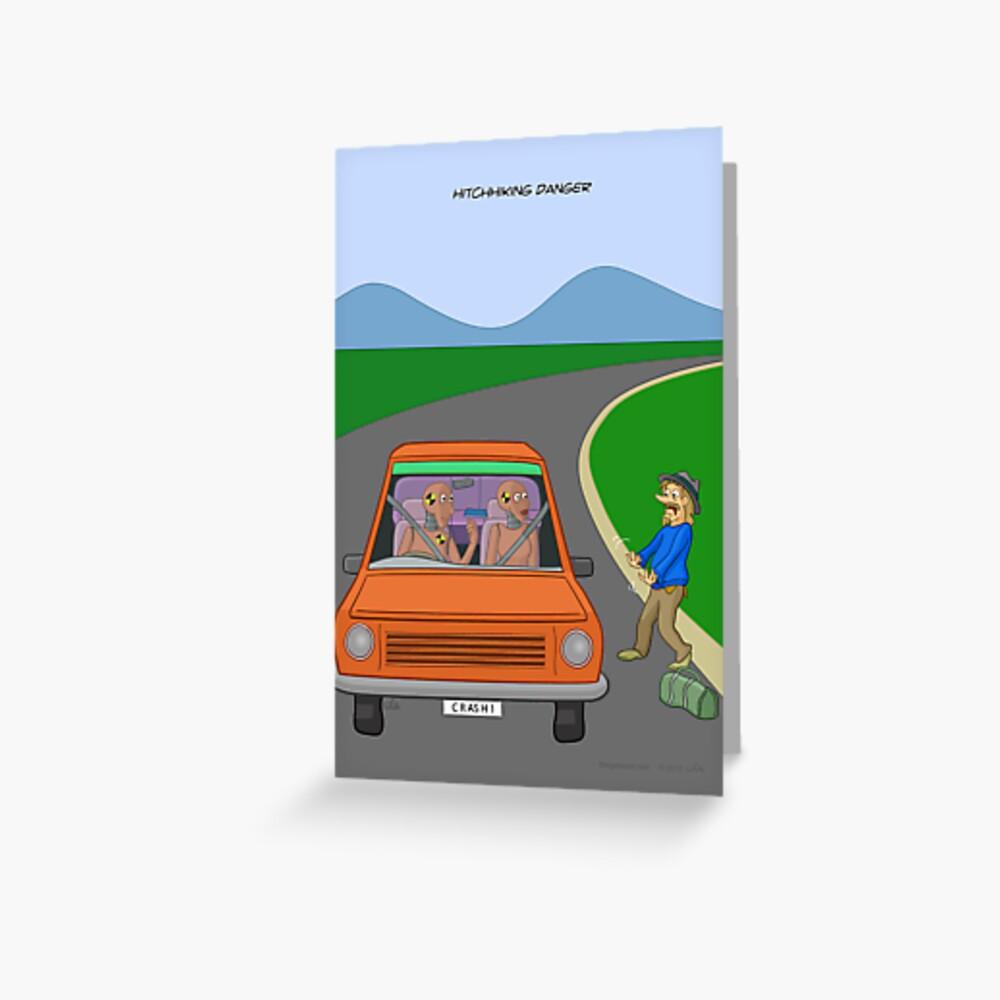 Hitchhiking Danger Greeting Card