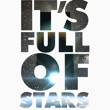 2001 - It's Full Of Stars by drewreimer