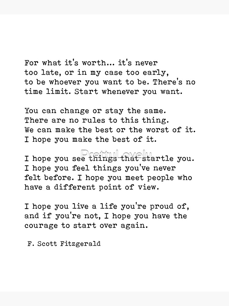 For What It's Worth, F. Scott Fitzgerald Quote by PrettyLovely