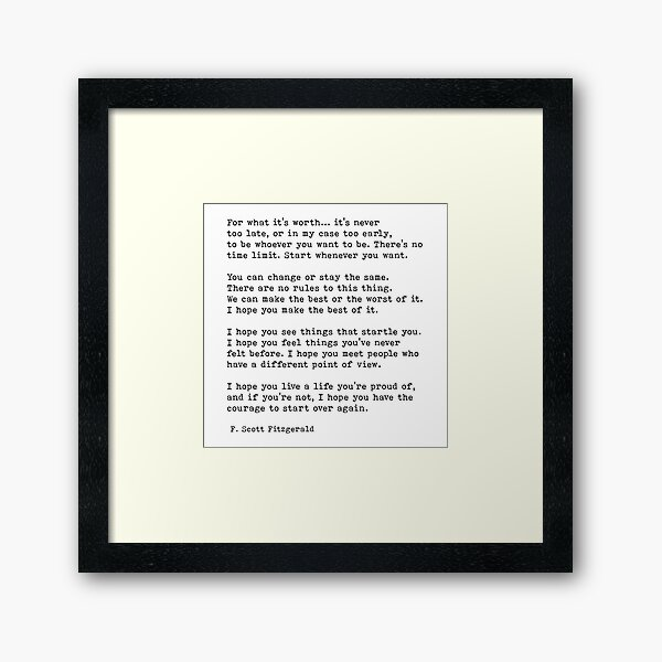 For What It's Worth, F. Scott Fitzgerald Quote Framed Art Print