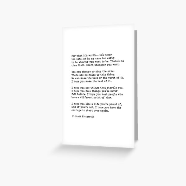 For What It's Worth, F. Scott Fitzgerald Quote Greeting Card