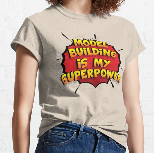 Model Building ist mein Superpower Lustiges Model Building Designgeschenk Classic T-Shirt