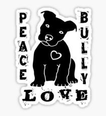 Peace Love Bully - Pit Bull Sticker
