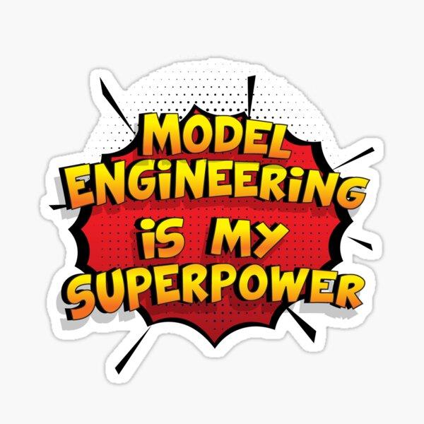 Model Engineering est mon cadeau super design Model Engineering dr�le Sticker
