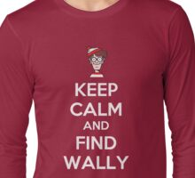 Keep Calm And Find Wally Long Sleeve T-Shirt