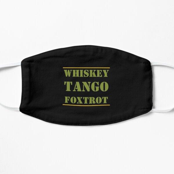 Whiskey Tango Foxtrot WTF Flat Mask