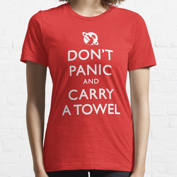 Don't Panic and Carry a Towel Essential T-Shirt