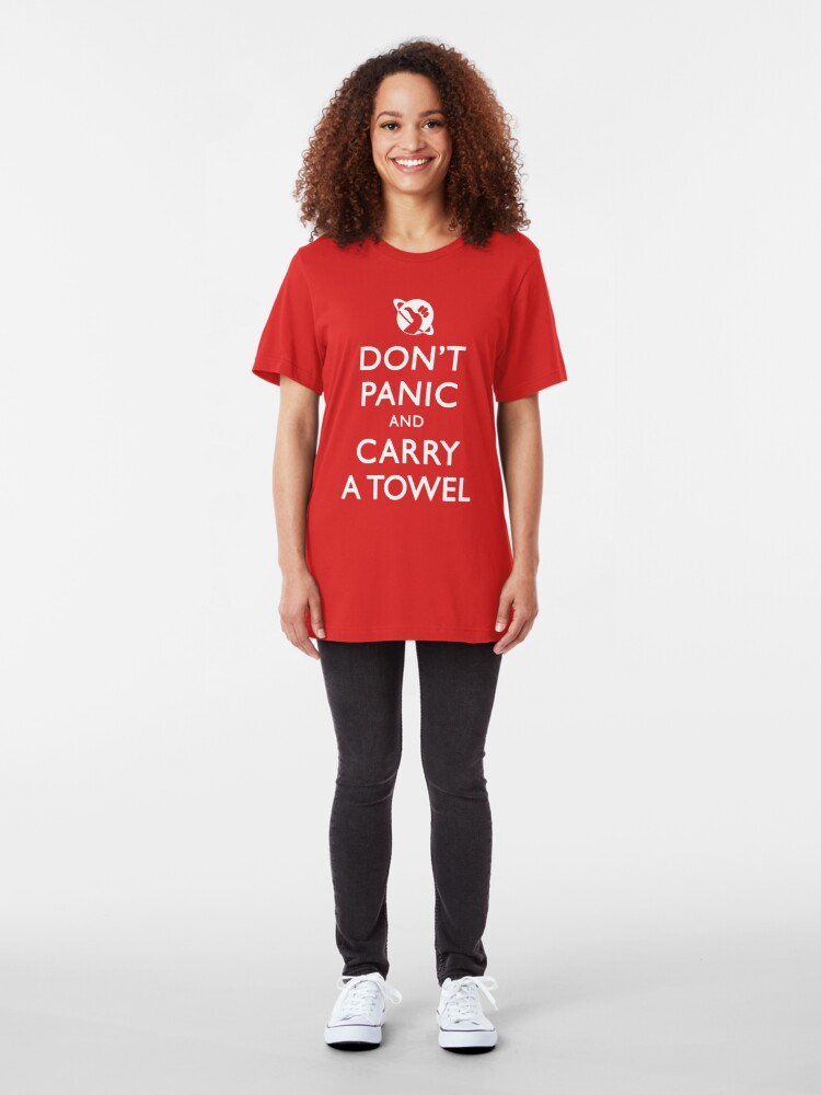 Alternate view of Don't Panic and Carry a Towel Slim Fit T-Shirt