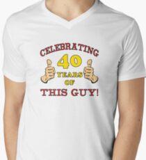 40th Birthday Gag Gift For Him  Men's V-Neck T-Shirt