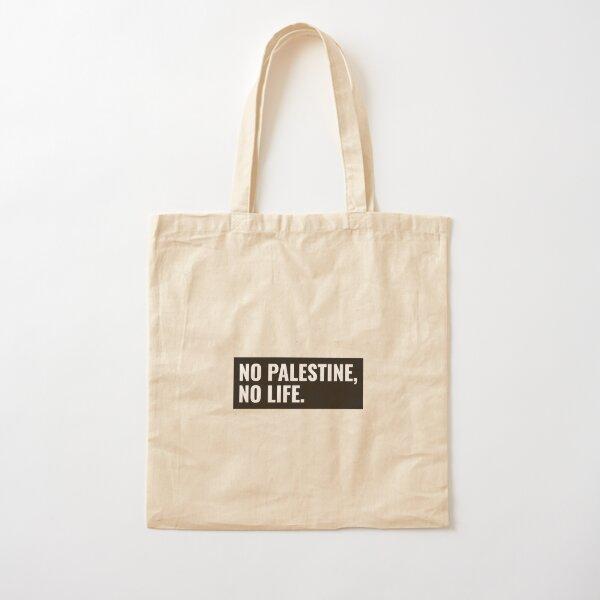 NO PALESTINE NO LIFE Stylish Design تصميم فلسطيني Cotton Tote Bag