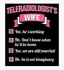 TELERADIOLOGIST'S WIFE Photographic Print