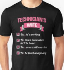 TECHNICIAN'S WIFE Unisex T-Shirt