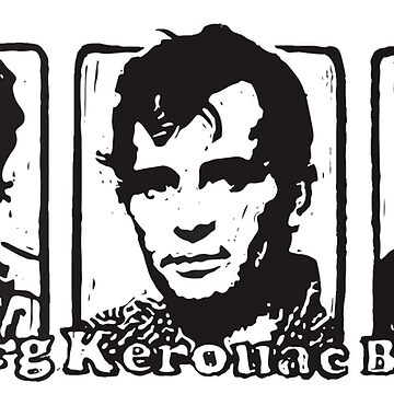 Beat Trinity: Kerouac, Burroughs and Ginsberg  by CuccuCollective