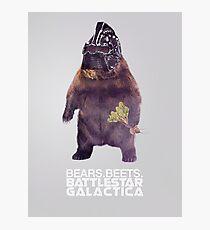 Bears Beets Battlestar Galactica - Poster Photographic Print