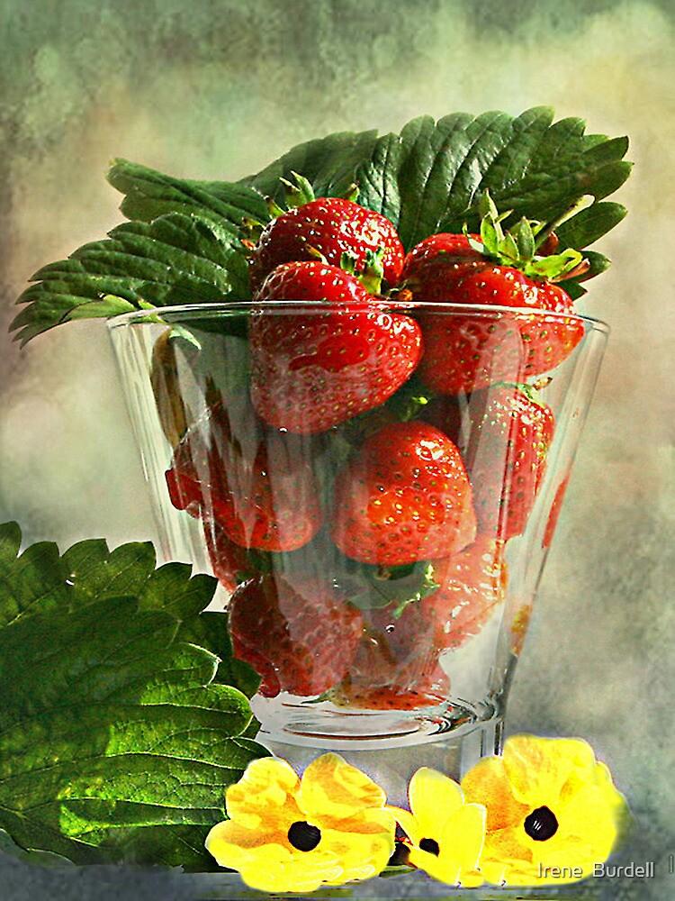 Strawberries anyone ? by Irene  Burdell