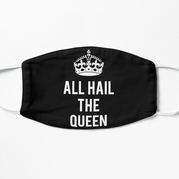 All Hail The Queen Mask