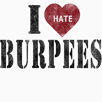 I heart burpees by Inspyre