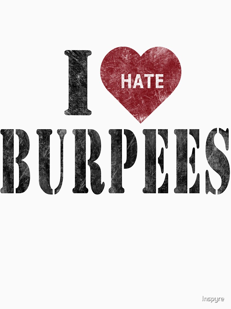 I heart burpees | Unisex T-Shirt