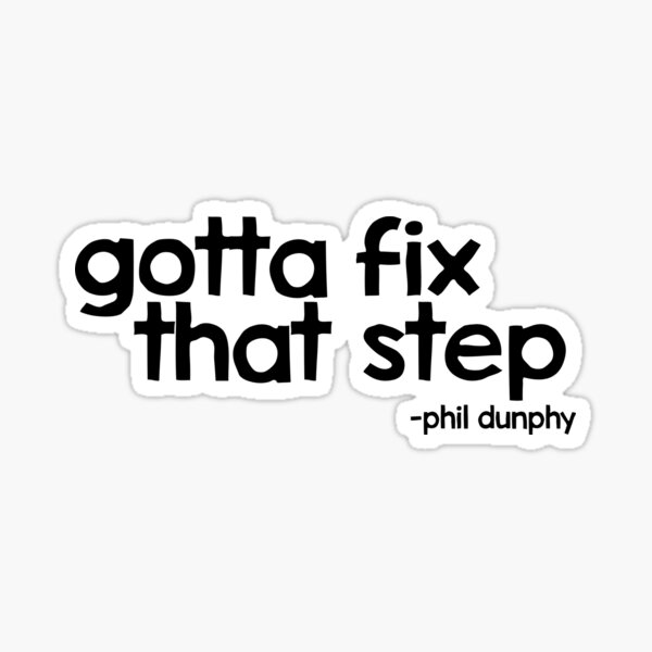 phil dunphy quote - modern family Sticker