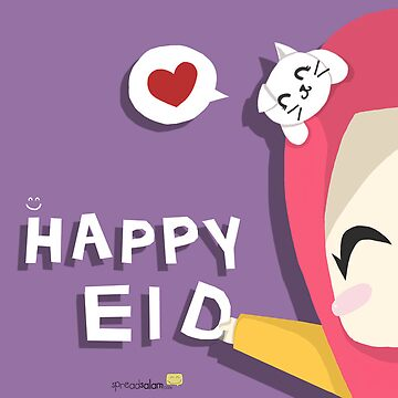 Happy Eid! by SpreadSaIam