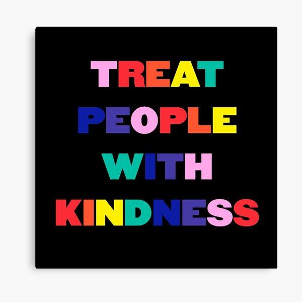 tratar a las personas con amabilidad Lienzo