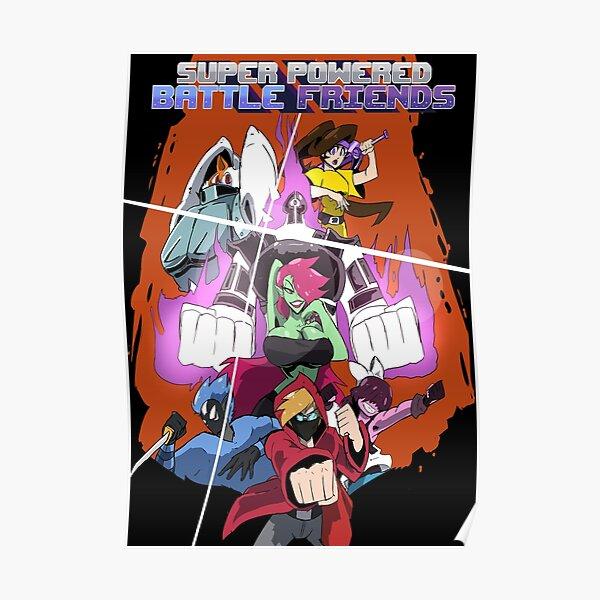 Super Powered Battle Friends Poster Poster