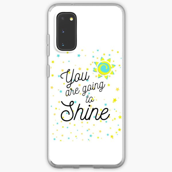You are going to Shine #3 Samsung Galaxy Soft Case