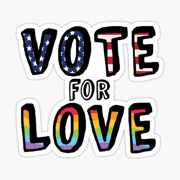 Vote for Love Sticker