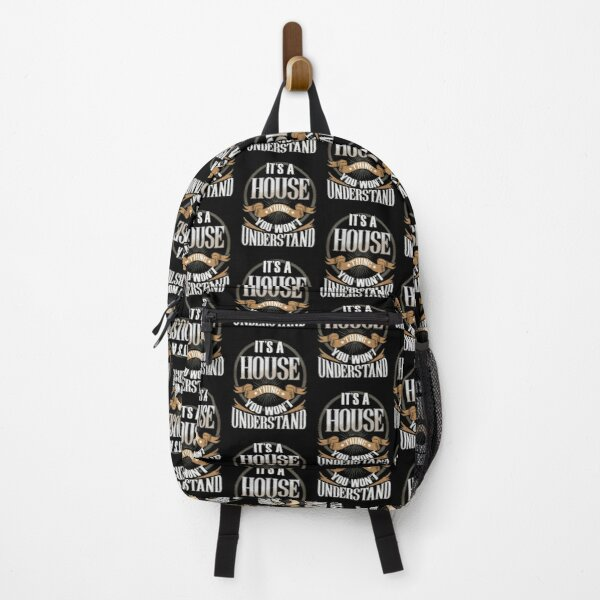 House Name -   It's A House Thing You Wouldn't Understand Family Surname House Name Backpack