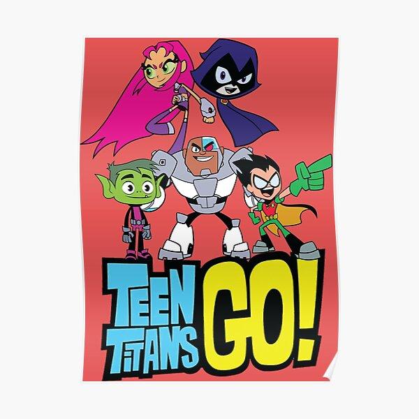 Teen Titans Go! last best shirts Poster