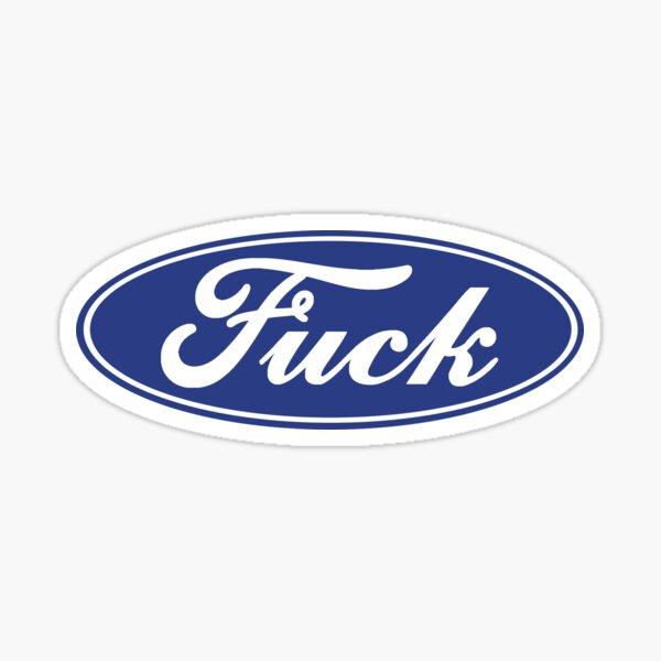Fuck - Ford Blue Sticker
