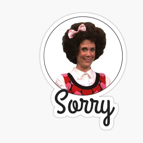 Sorry - Gilly Sticker