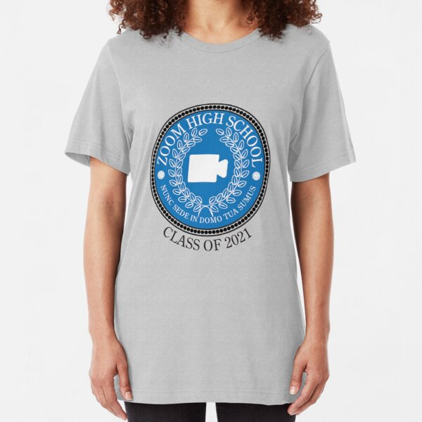 Zoom High School - Class of 2021 Slim Fit T-Shirt