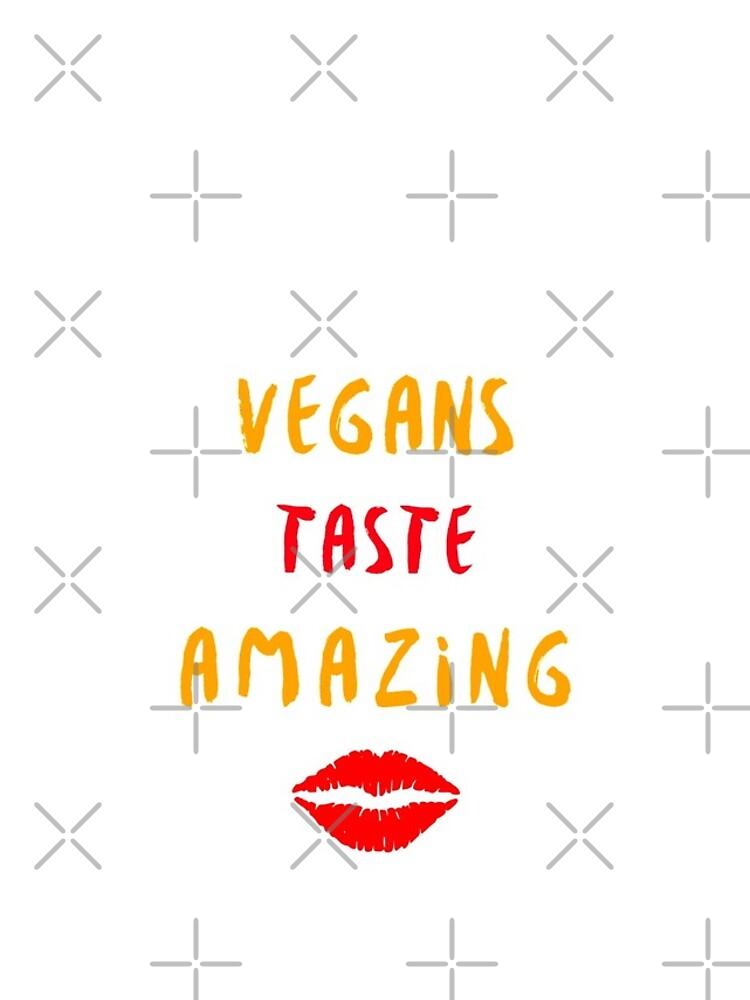 Vegans Taste Amazing with Lips by nikkihstokes