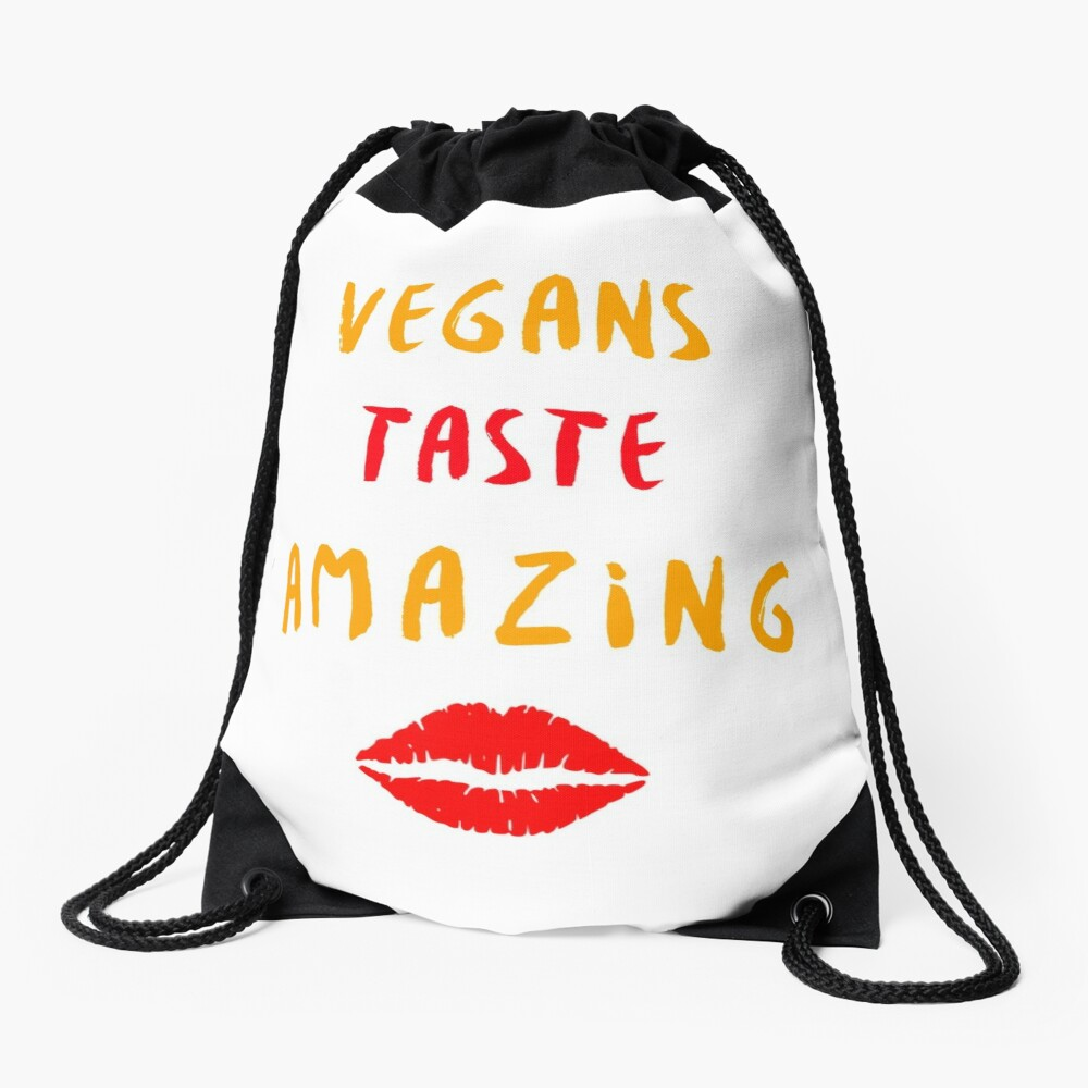 Vegans Taste Amazing with Lips Drawstring Bag