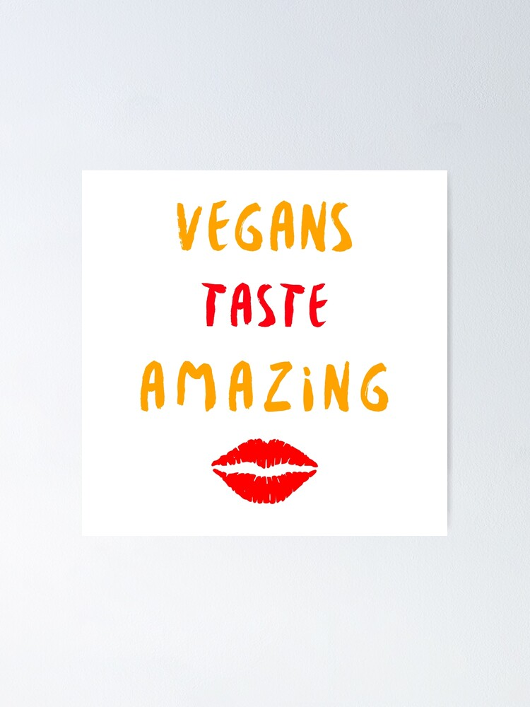 Alternate view of Vegans Taste Amazing with Lips Poster