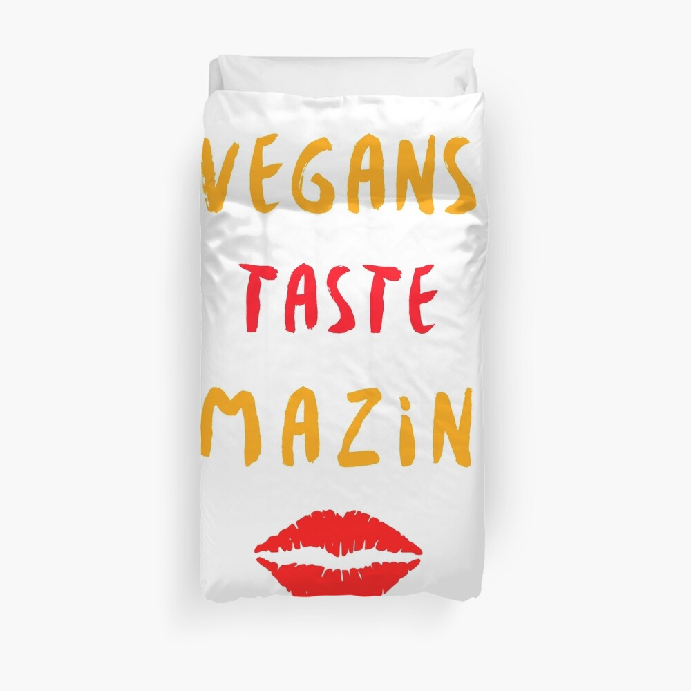 Vegans Taste Amazing with Lips Duvet Cover