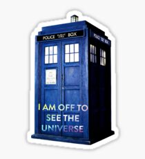 WARNING! Off to see the universe w/doctor Sticker