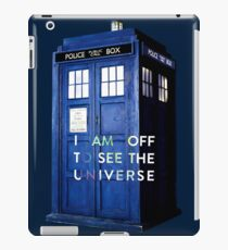 WARNING! Off to see the universe w/doctor iPad Case/Skin