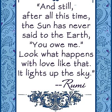 Rumi Quote  About Sun and Earth  by Greenbaby