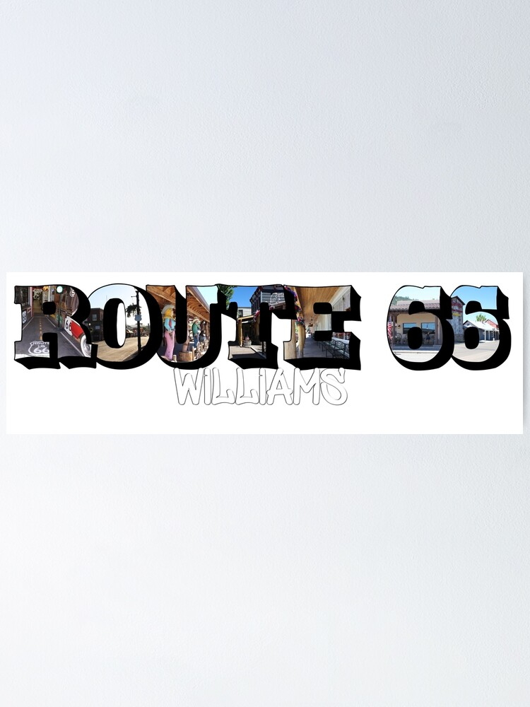 Alternate view of Route 66 Williams Big Letter Poster