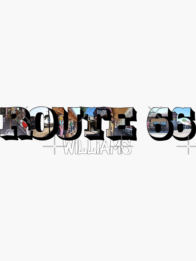 Route 66 Williams Big Letter by ButterflysAttic
