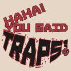 """""""Booby Traps!"""" by Kieren McKendrick"""