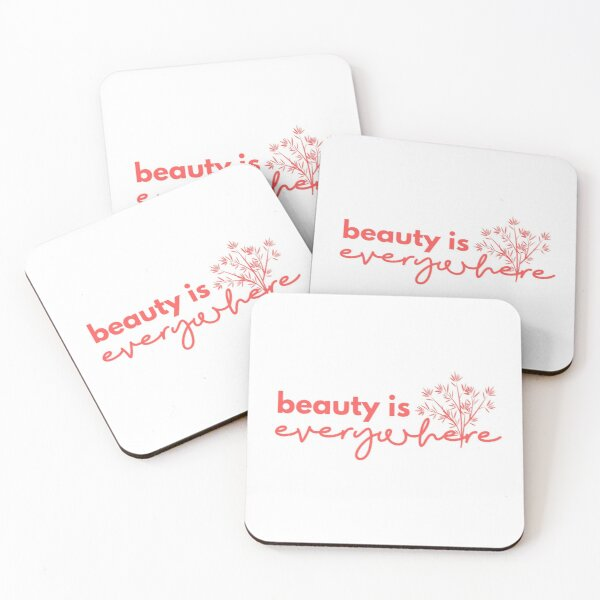 Beauty is Everywhere Coasters (Set of 4)