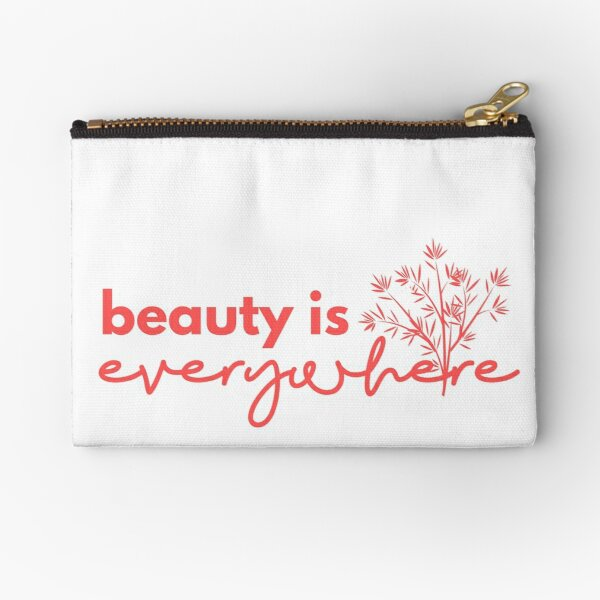Beauty is Everywhere Zipper Pouch