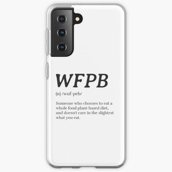 WFPB Definition (Whole Food Plant Based) Samsung Galaxy Soft Case